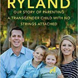 איך לתמוך בגיבוש הזהות המינית של ילדים (טראנסג'נדרים) מהגיל הרך- הסיפור המעודד של ריילנד ומשפחתו